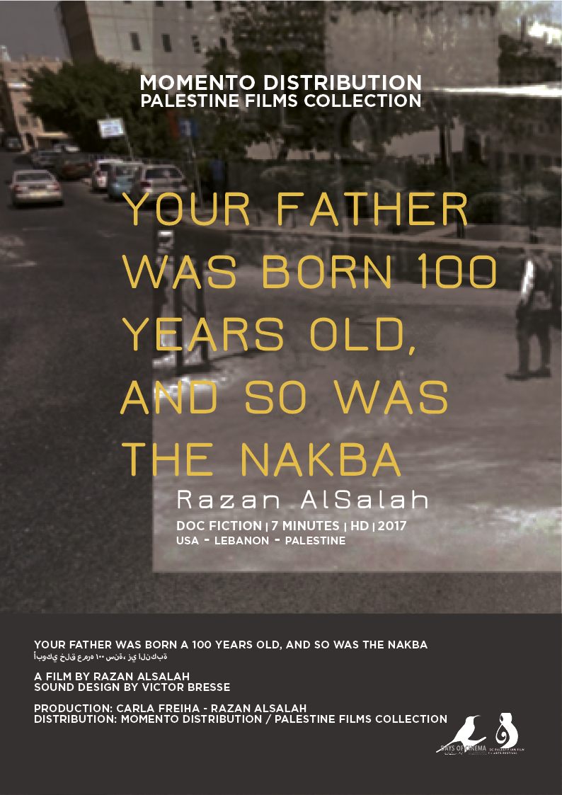 Your Father Was Born 100 Years Old...  And So Was the Nakba